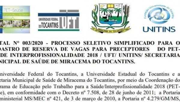Publicado edital nº003/2020 do processo seletivo para preceptores do PET-Saúde